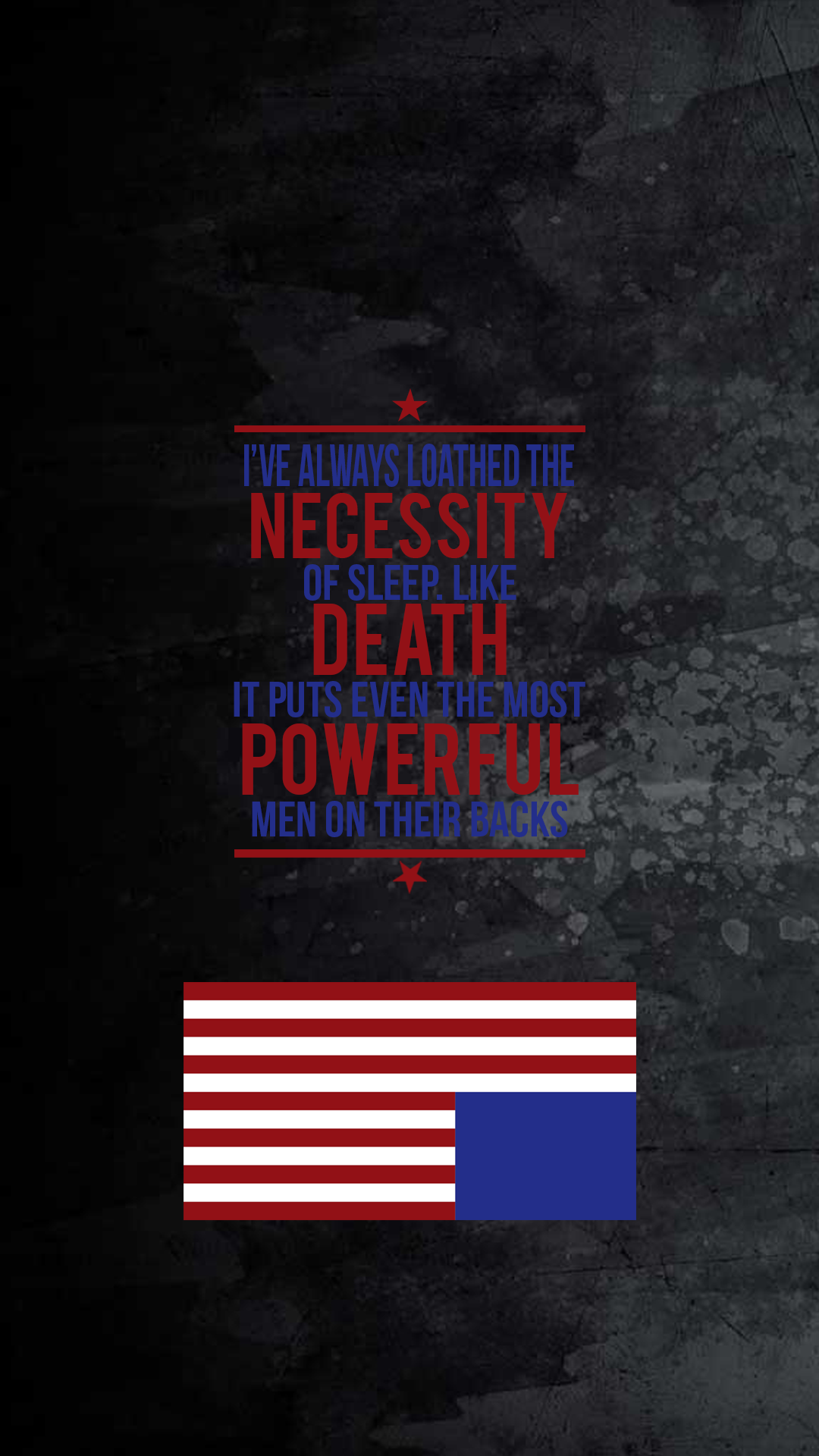 house of cards quote with an american flag wallpaper background